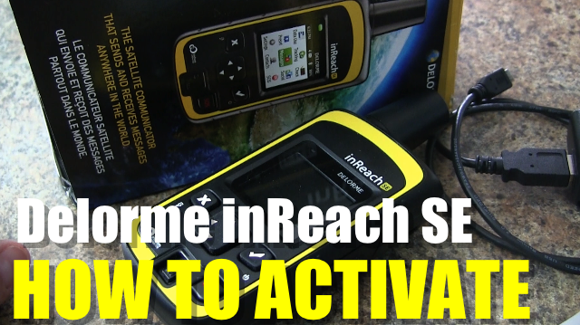 Delorme inReach SE – How to Activate