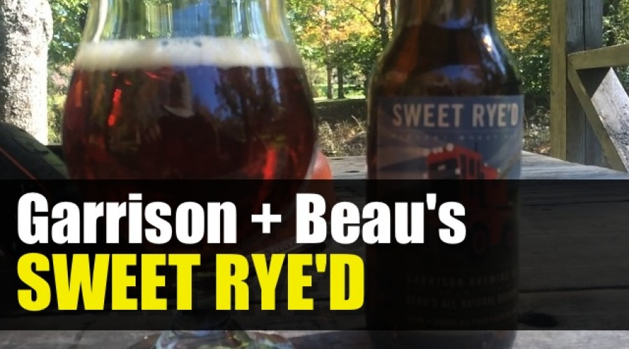 Garrison Brewing + Beau's Natural = Sweet Rye'd